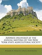 Address Delivered at the Annual Meeting of the New York State Agricultural Society