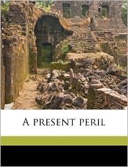 A Present Peril - John Kelvey 1856-1909. [From Richards
