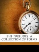 Liés, Eugene;Horace, Horace: The preludes. A collection of poems