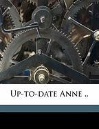 Up-To-Date Anne ..