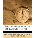 The Japanese Letters of Lafcadio Hearn - Lafcadio Hearn