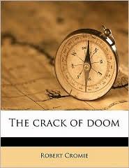 The Crack Of Doom - Robert Cromie