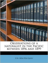 Observations of a naturalist in the Pacific between 1896 and 189