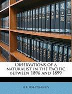 Observations of a Naturalist in the Pacific Between 1896 and 1899