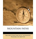 Mountain Paths - Maurice Maeterlinck