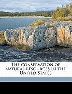 The Conservation of Natural Resources in the United States