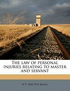 The Law of Personal Injuries Relating to Master and Servant