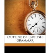 Outline of English Grammar - Amie E Labarre