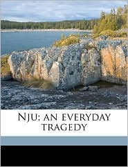 Nju; an everyday tragedy - Ossip Dymow, Rosalind Ivan