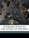 Introduction to the Study of History - Charles Victor Langlois