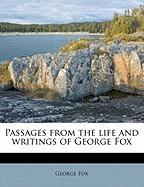 Passages from the Life and Writings of George Fox