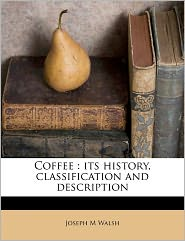 Coffee - Joseph M Walsh