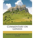 Commentary on Genesis Volume 2 - Martin Luther