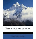 The Edge of Empire - Joan Sutherland
