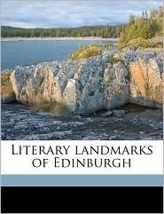 Literary landmarks of Edinburgh - Laurence Hutton