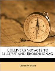 Gulliver's voyages to Lilliput and Brobdingnag