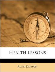 Health lessons - Alvin Davison