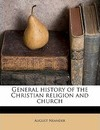 General History of the Christian Religion and Church Volume 5 - August Neander