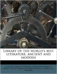 Library of the world's best literature, ancient and modern Volume 28 - Charles Dudley Warner, Hamilton Wright Mabie, Lucia Isabella Gilbert Runkle
