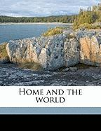 Home and the World