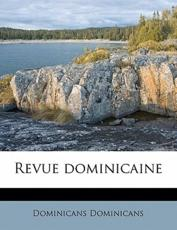 Revue Dominicain, Volume 19, No.1 - Dominicans Dominicans