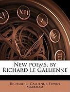 New Poems, by Richard Le Gallienne