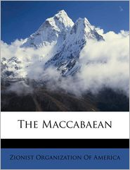 The Maccabaea, Volume 25, no. 5 - Created by Zionist Organization Of America
