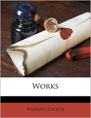 Works - Created by Hakluyt Society