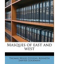 Masques of East and West - Thomas Wood Stevens