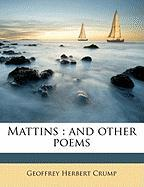 Mattins: And Other Poems
