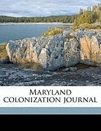 Maryland Colonization Journal
