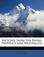 Sketches from the Rhine-Province and Westfallen.