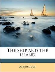The ship and the island - Anonymous