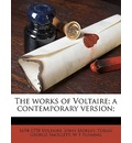The Works of Voltaire; A Contemporary Version; Volume 21 - Voltaire