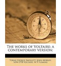The Works of Voltaire; A Contemporary Version; Volume 19 - Voltaire