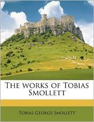 The works of Tobias Smollett Volume 6 - Tobias George Smollett