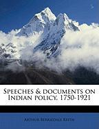 Speeches & Documents on Indian Policy, 1750-1921
