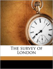 The survey of London Volume 9 - Walter Besant
