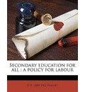 Secondary Education for All - R H 1880-1962 Tawney