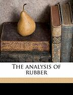 The Analysis of Rubber