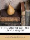 The National Gallery - Maurice Walter Brockwell