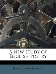 A new study of English poetry - Henry John Newbolt