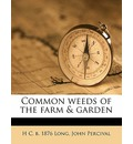 Common Weeds of the Farm & Garden - H C B 1876 Long