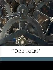 Odd folks - Opie Percival Read