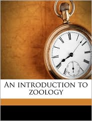 An introduction to zoology - Charles Henry O'Donoghue