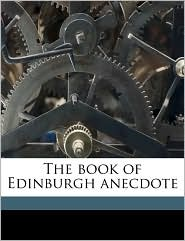 The Book of Edinburgh Anecdote