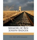 Memoir of REV. Joseph Badger - E G 1817 Holland