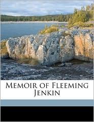 Memoir of Fleeming Jenkin - Robert Louis Stevenson