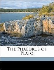 The Phaedrus of Plato - Plato Plato, W H. 1810-1886 Thompson