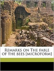 Remarks on The fable of the bees [microform]